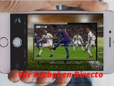Apps para Ver Fútbol en Directo en iPhone y iPad